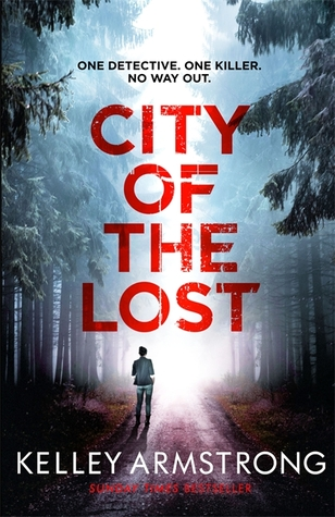 Cover for City of the Lost Kelley Armstrong
