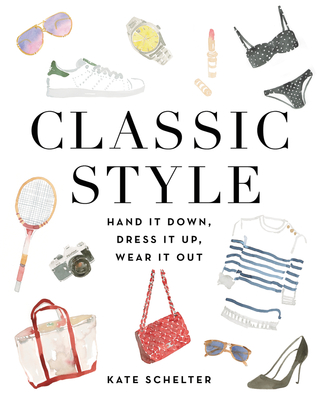 Cover for Classic Style by Kate Schelter