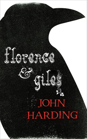 Cover image for Florence & Giles by John Harding