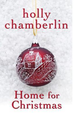Red Christmas ornament on white background - cover of Home for Christmas by Holly Chamberlin