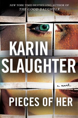 Cover image for Pieces of Her by Karin Slaughter