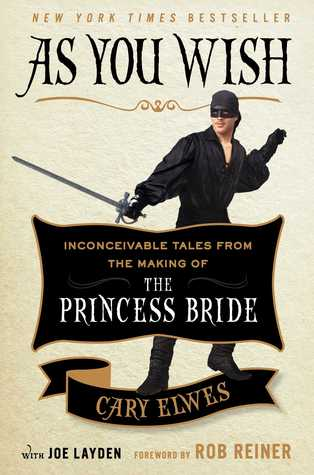 Cover for As You Wish by Cary Elwes