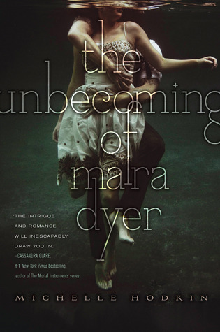 Cover for the unbecoming of mara dyer