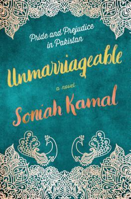 Cover Unmarriageable by Soniah Kamal
